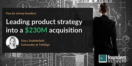 Leading Product Strategy into a $230M Acquisition, with Stacy Stubblefield tickets