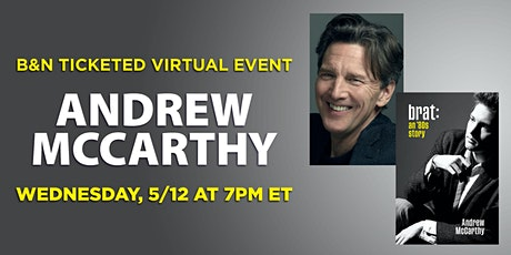 B&N Virtually Presents: Andrew McCarthy to discuss BRAT:  An '80s Story tickets