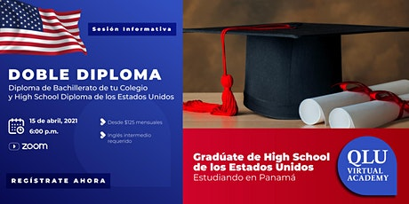 Sesión informativa: Doble Diploma - High School Diploma de USA y Panamá boletos