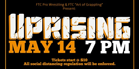 FTC's Art of Grappling presents: UPRISING tickets