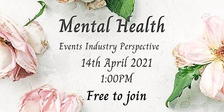 Mental Health - Events Industry Perspective billets