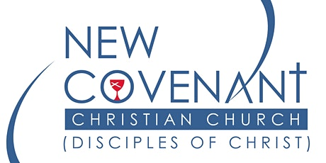 New Covenant Christian Church (DOC) Worship - Sunday, April 18, 2021 tickets