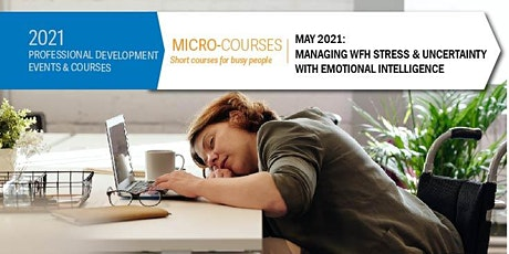 Micro-Course: Managing WFH Stress & Uncertainly with Emotional Intelligence tickets