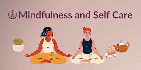 Mindfulness & Self Care tickets