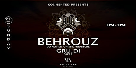 Konnekted presents BEHROUZ at Hotel Via Rooftop tickets
