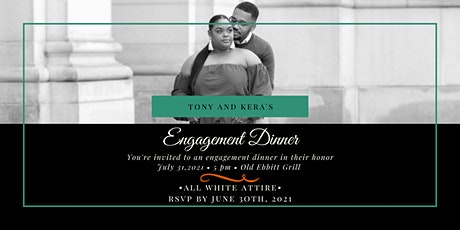 Tony and Kera's Engagement Dinner tickets