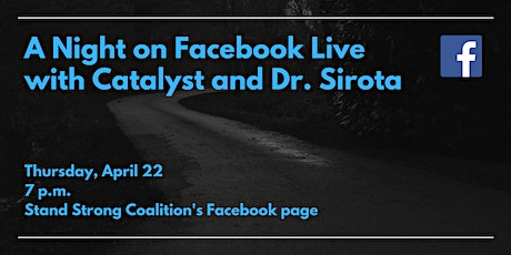 A Night on Facebook Live with Catalyst Students and Dr. Sirota tickets