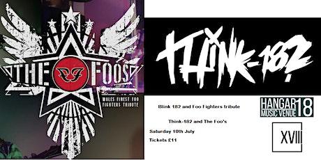 Think 182 and The Foos @ Hangar 18 Swansea tickets
