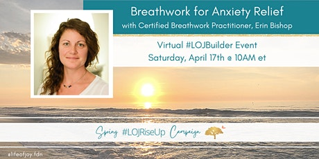 LOJ Builder Event - Breathwork for Anxiety Relief tickets