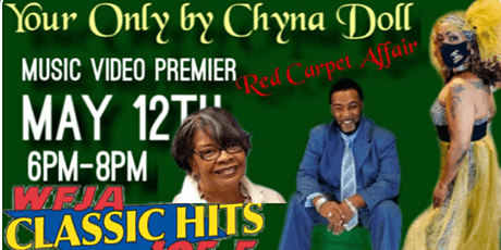 Red Carpet Video premier for Your Only by Kimia ChynaDoll Collins tickets
