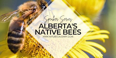 Nature Calgary Speaker Series - Alberta's Native B tickets
