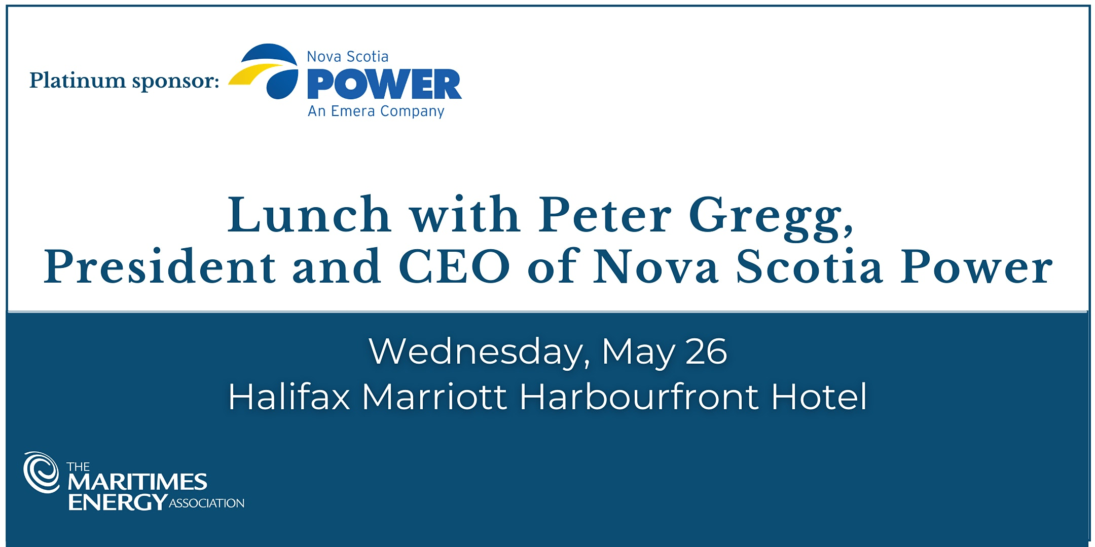 Lunch with Peter Gregg, President & CEO of Nova Scotia Power
