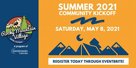 Community Camp Kickoff with Easterseals Colorado Rocky Mountain Village tickets