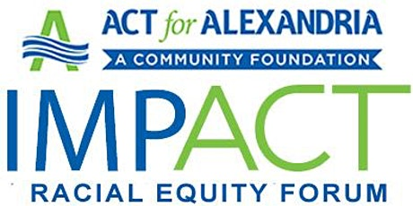 ACT's IMPACT Racial Equity Forum tickets