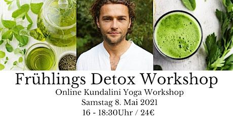 Frühlings Detox Workshop Tickets