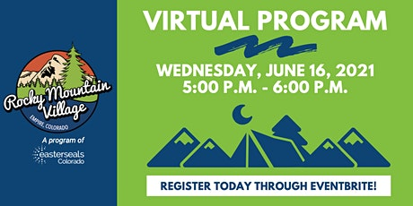 Virtual Program with Easterseals Colorado Rocky Mountain Village tickets