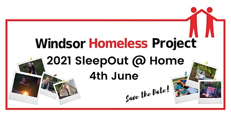 Windsor Homeless Project 2021 SleepOut @ Home! tickets