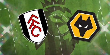 StREAMS@>! (LIVE)-Wolves v Fulham LIVE ON 2021 tickets