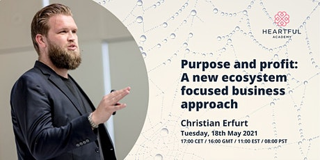 Purpose and profit: A new ecosystem focused business approach tickets