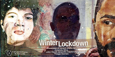 | | Winter Lockdown | |SUN, Apr 18, 2021|| bilhetes