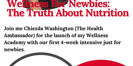 Wellness for Newbies: The Truth About Nutrition tickets