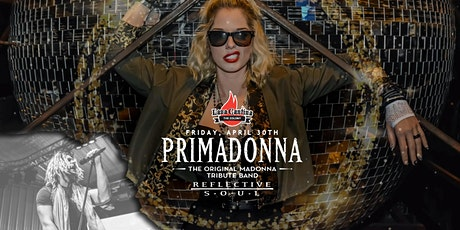 Primadonna - The Original Madonna Tribute Band with Reflective Soul tickets