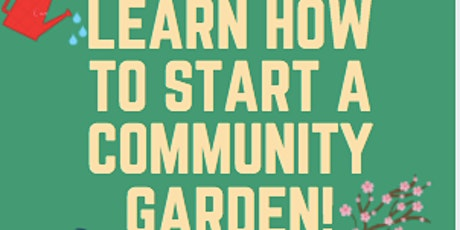 FCWC Student Network Presents a Forum on Community Gardens tickets