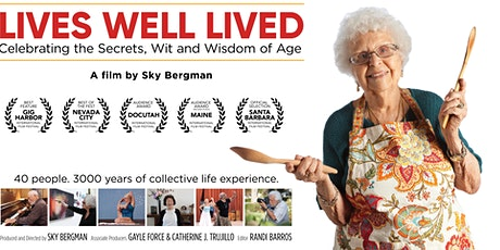 Lives Well Lived: Virtual Film Screening and Live Q&A tickets