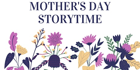 Mother's Day Storytime at the Library tickets