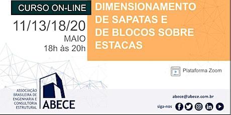 Curso Online: Dimensionamento de Sapatas e de Blocos sobre Estacas bilhetes