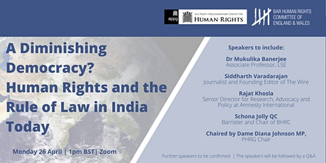 A Diminishing Democracy? Human Rights and the Rule of Law in India Today tickets