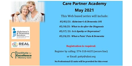 May Care Partner Academy- Session 4- What a Pain!  Pain and Dementia tickets