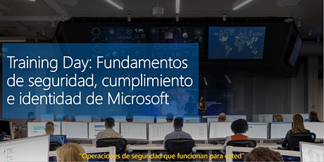 Training Day: Microsoft Security, Compliance, and Identity Fundamentals boletos