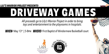 Lily's Warrior Project Presents: Driveway Games tickets