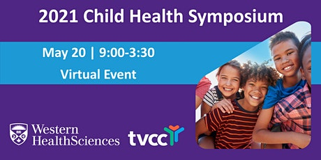 Child Health Symposium 2021 Virtual Event tickets