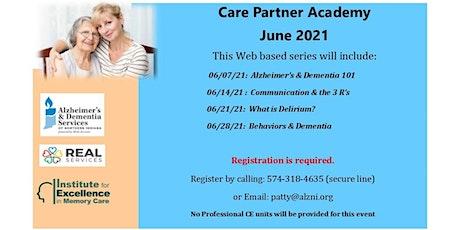 June Care Partner Academy- Session 4- Behaviors & Dmentia Tickets