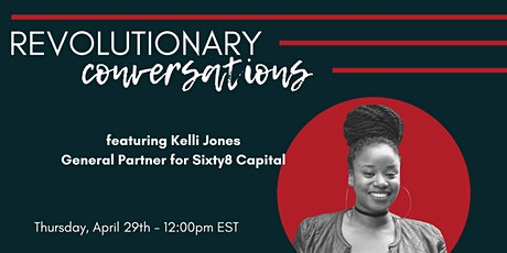 1776 Presents: Revolutionary Conversations featuring Kelli Jones tickets