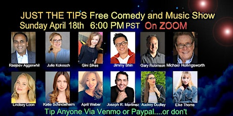 """April 18th """"Just the Tips"""" Free Comedy and Music Show tickets"""