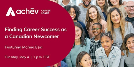 Finding Career Success as a Canadian Newcomer tickets