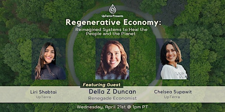 Regenerative Economy: Reimagined Systems to Heal the People and the Planet tickets