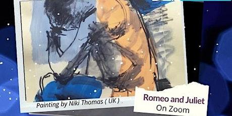 The Romeo and Juliet Project on Zoom biglietti