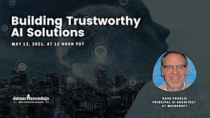Building Trustworthy AI Solutions biglietti