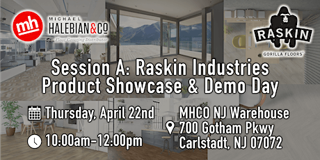 Session A: Raskin Industries Product Showcase & Demo Day (10am-12pm) tickets
