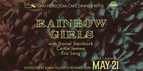 Rainbow Girls, Daniel Steinbock, Caitlin Jemma, and Eric Long at SOMO tickets