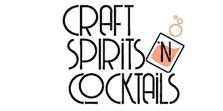 Craft: Spirits 'n Cocktails 2021 tickets