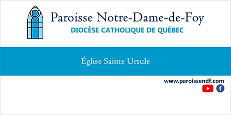 Messe Église Sainte-Ursule - Mercredi  - 16 h 30 billets