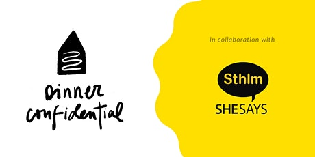 Virtual Dinner Confidential x SheSays | Power Dynamics (Stockholm) tickets