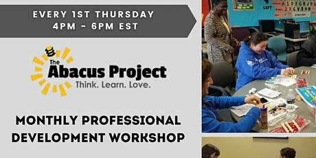 Monthly Professional Development Workshop + DIY Abacus Making tickets