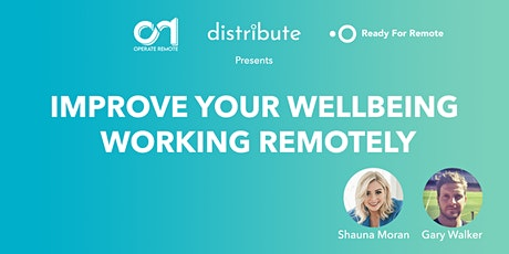Improve Your Wellbeing Working Remotely tickets