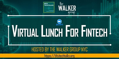 The Networking  Virtual Lunch for FinTechs tickets